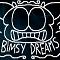 BIMSY DREAMS