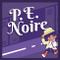 P.E. Noire